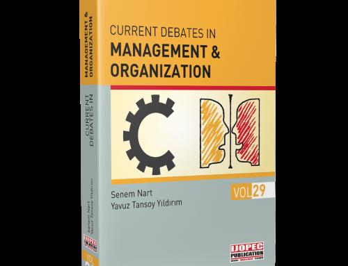 CURRENT DEBATES IN MANAGEMENT & ORGANIZATION