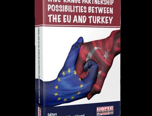 Wide-Range Partnership Possibilities Between The EU and Turkey