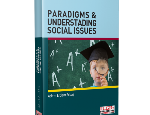 PARADIGMS AND UNDERSTANDING SOCIAL ISSUES
