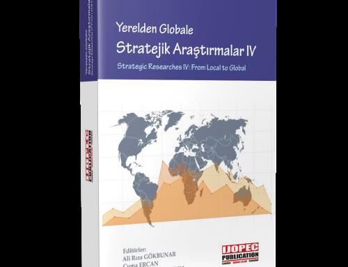Yerelden Globale Stratejik Araştırmalar IV